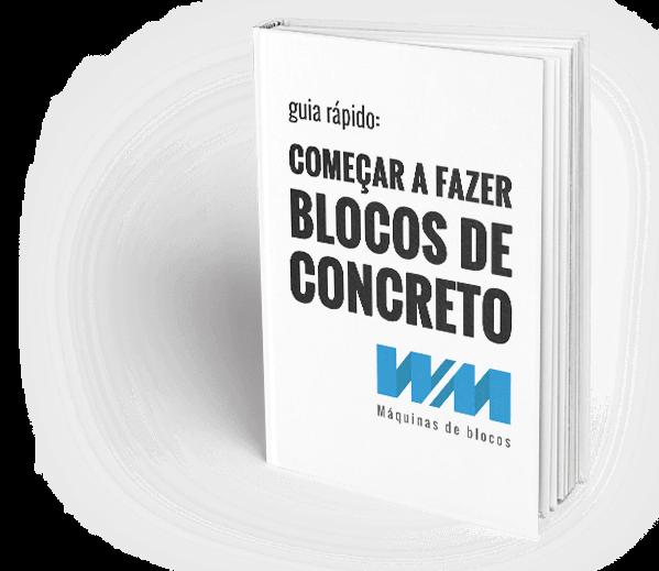 Guia rapido: comecar a fazer blocos de concreto com a WM Maquinas de blocos